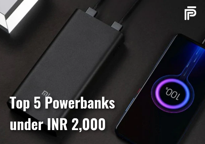 Top 5 Power Banks under INR 2000