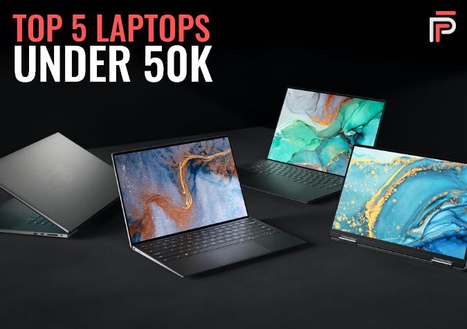 Top 5 Laptops under INR 50000