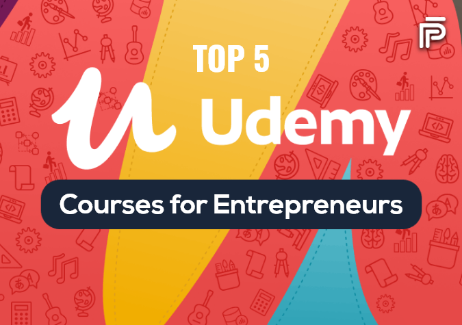 Top 5 Udemy Courses for Entrepreneurs