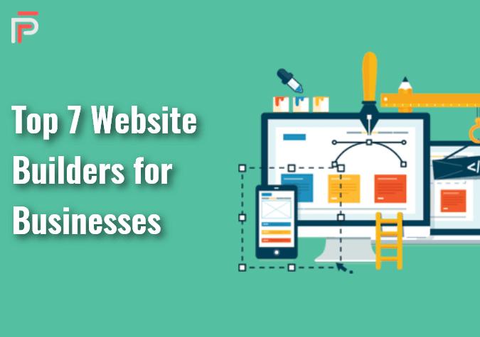 TOP 7 WEBSITE BUILDERS FOR BUSINESS