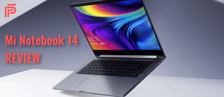 Mi Notebook 14 Review