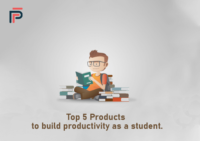 Top 5 Products to Build Productivity as a Student