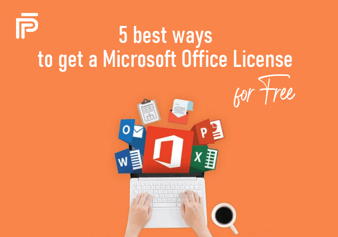 5 best ways to get a Microsoft Office License for Free